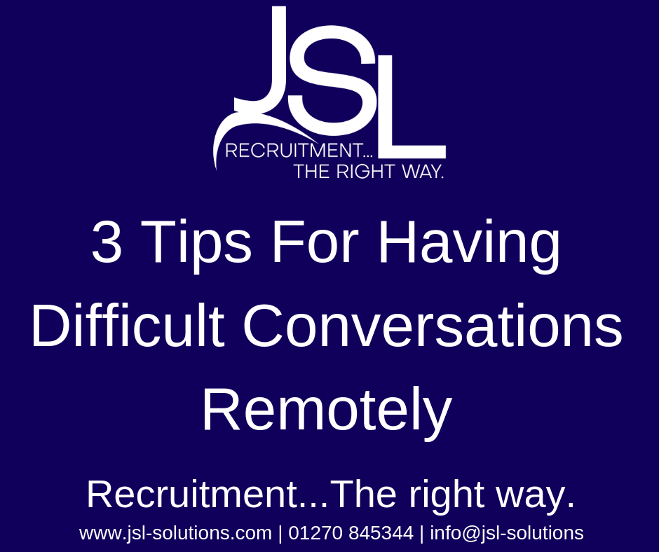 3 Tips For Having Difficult Conversations Remotely