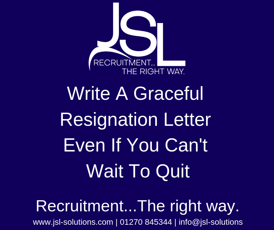 Write A Graceful Resignation Letter Even If You Want To Quit