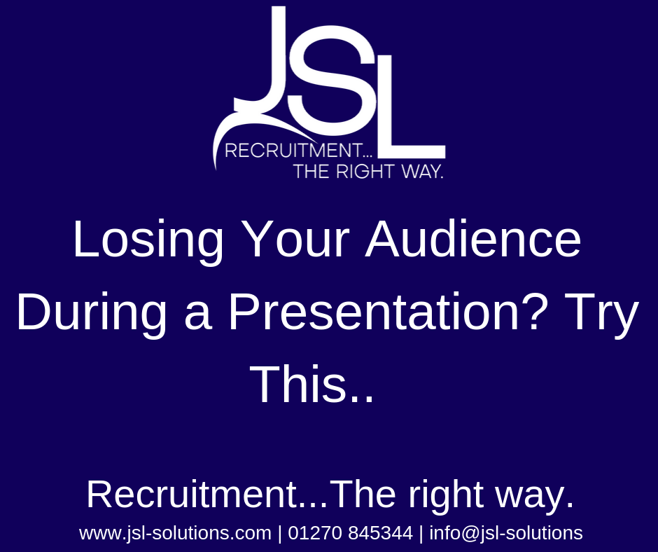 Losing Your Audience During a Presentation? Try This..