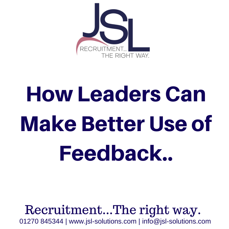 How Leaders Can Make Better Use of Feedback..