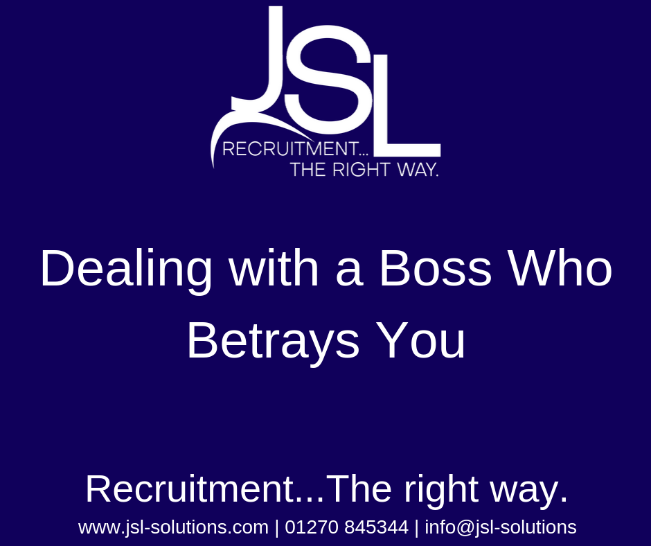 Dealing with a Boss Who Betrays You..