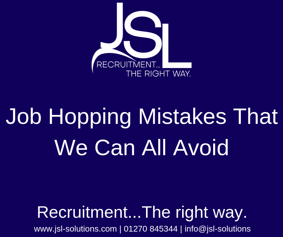 Job Hopping Mistakes That We Can All Avoid