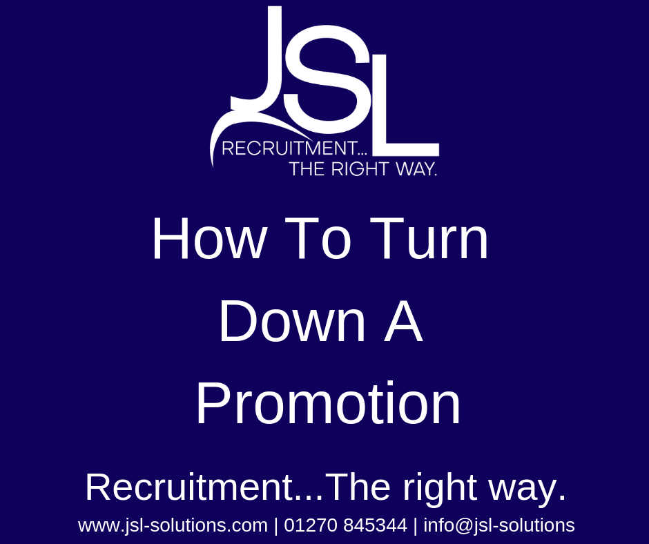 How To Turn Down A Promotion