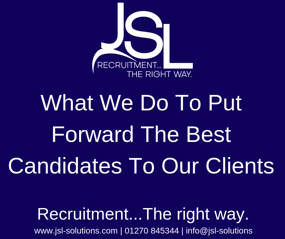 What We Do To Put Forward The Best Candidates To Our Clients