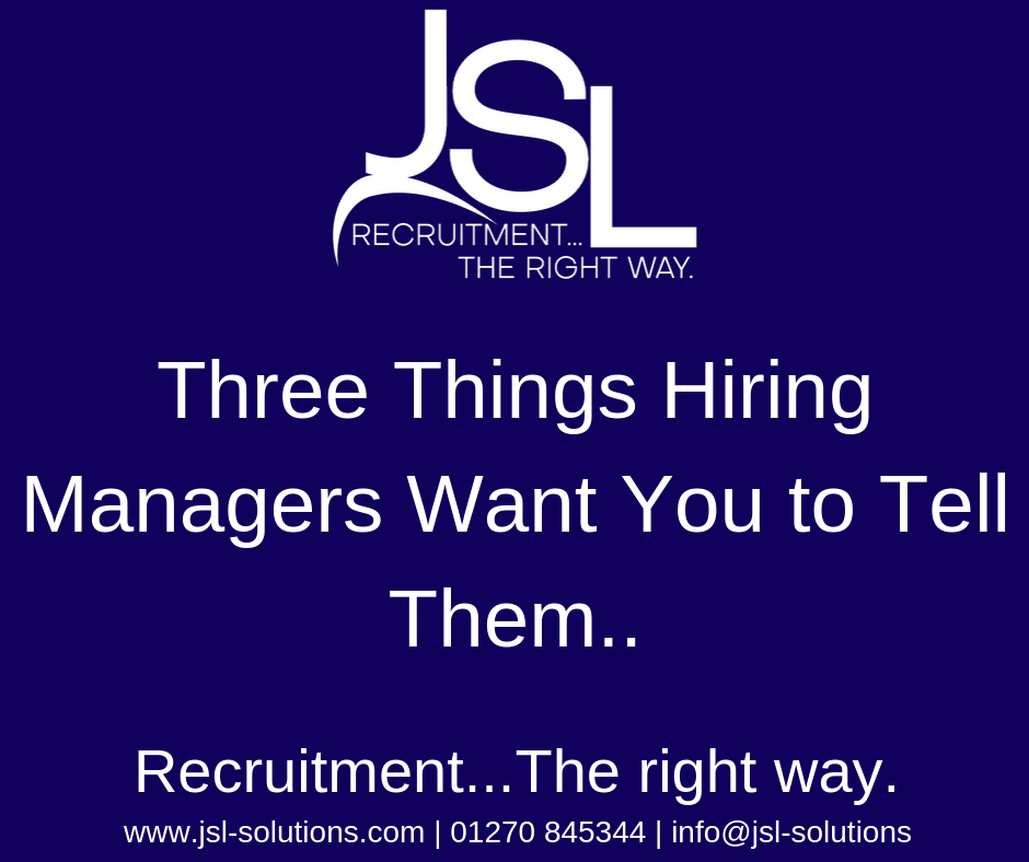 Three Things Hiring Managers Want You to Tell Them..
