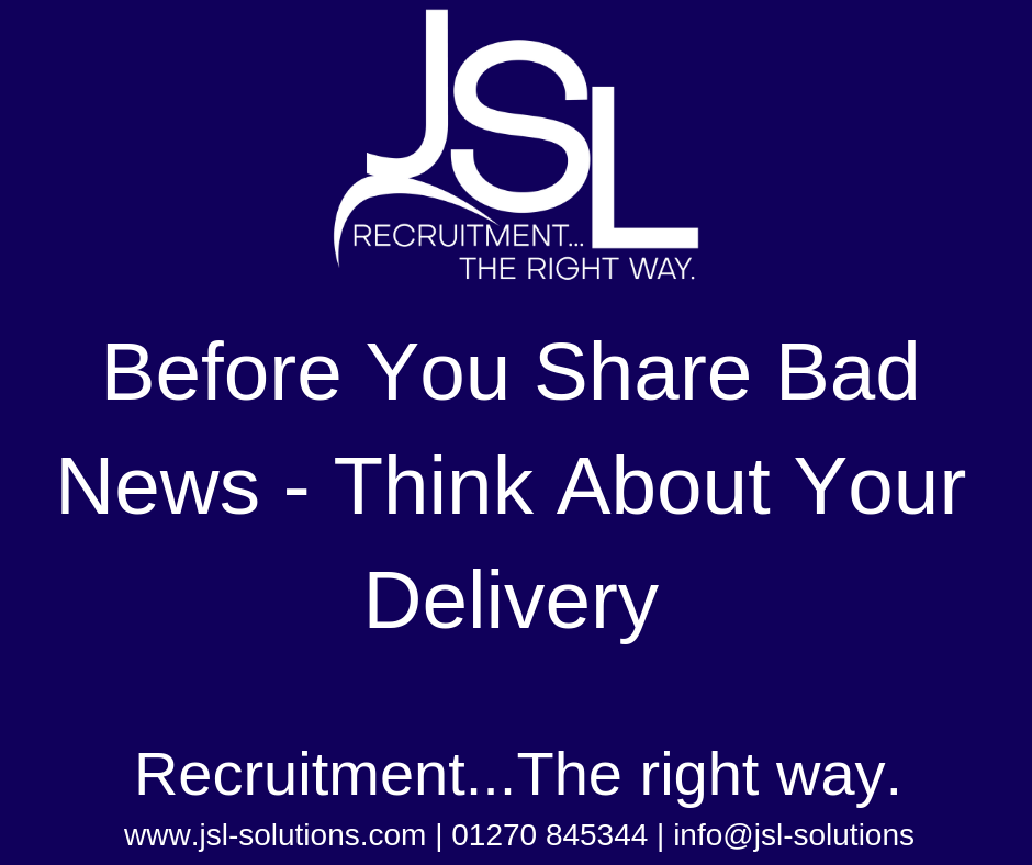 Before You Share Bad News - Think About Your Delivery