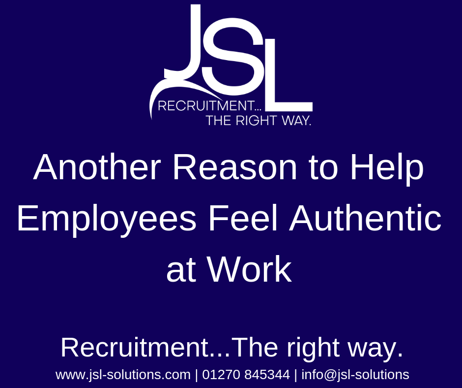 Another Reason to Help Employees Feel Authentic at Work..