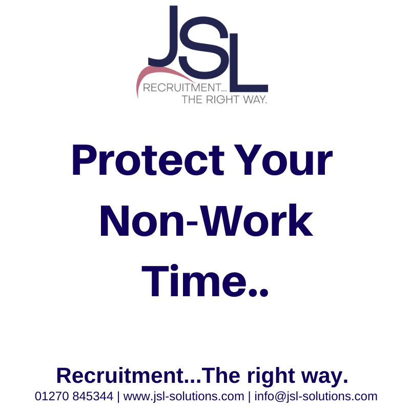 Protect Your Non-Work Time..