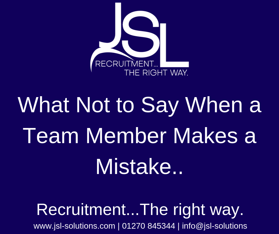 What Not to Say When a Team Member Makes a Mistake..